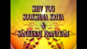Shivyog Kriyas and Pranayamas | All is One, One is All