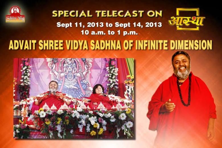 Special Aastha Telecast of Shivyog Advait Srividya Sadhana